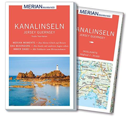 MERIAN momente Reiseführer Kanalinseln Jersey Guernsey: Mit Extra-Karte zum Herausnehmen