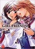 Girl Friends Vol.1 de MORINAGA Milk ( 1 février 2011 ) - Taifu Comics (1 février 2011)