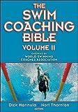 Hannula, D: Swim Coaching Bible - Dick Hannula