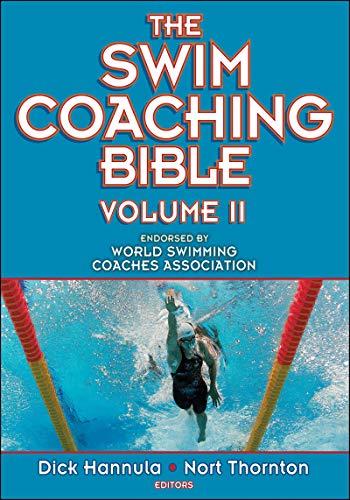 The Swim Coaching Bible, Volume II (The Coaching Bible)