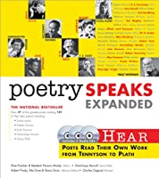 Poetry Speaks: Hear Poets Read their Own Works from Tennyson to Plath (Poetry Speaks Experience)
