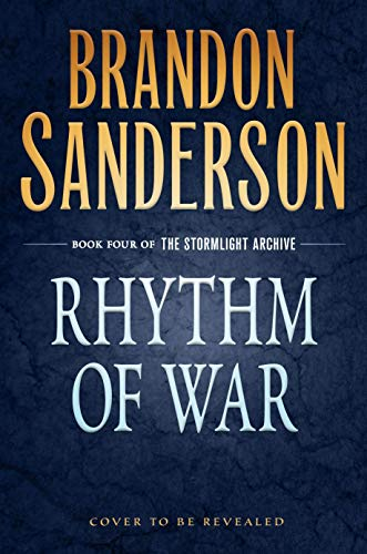 Rhythm of War (The Stormlight Archive Book 4)