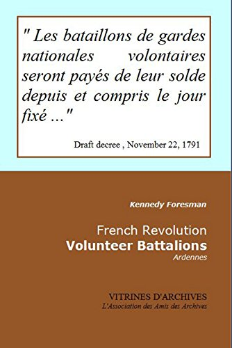 French Revolution - Voluntee Battalions: Ardennes (Vitrines d