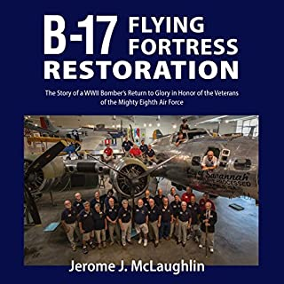 B-17 Flying Fortress Restoration audiobook cover art