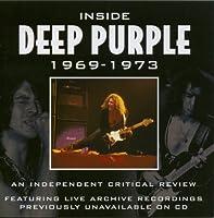 Critical Review: Inside Deep Purple 1969-1973 by Deep Purple
