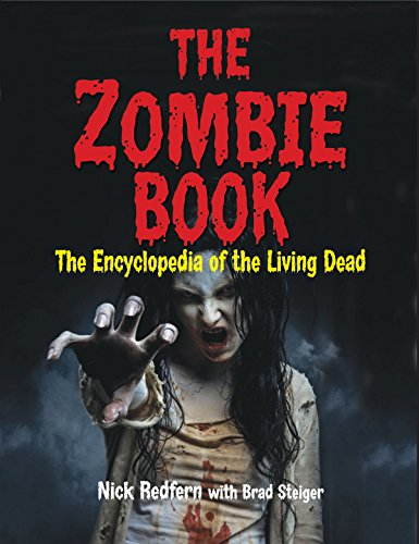 The Zombie Book: The Encyclopedia of the Living Dead