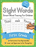 Dolch First Grade Sight Words: Smart Word Tracing For Children. Distraction-Free Reproducibles for Teachers, Parents and Homeschooling (Dolch Sight Words Mastery)