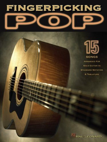 Fingerpicking Pop Songbook: 15 Songs Arranged for Solo Guitar in Standard Notation & Tab (GUITARE)