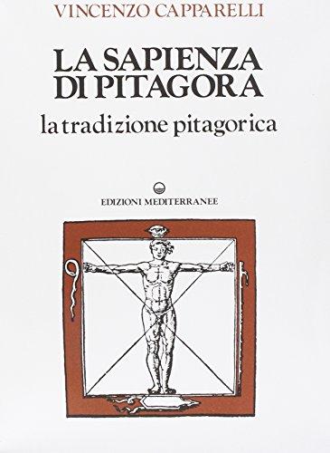 La sapienza di Pitagora: 2 volumi indivisibili