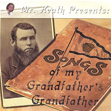 Songs of My Grandfather's Grandfather