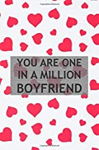 You are one in a million boyfriend: Premium Lined Love Journal - Valentines Day Gifts for Boyfriend, Birthday Gifts for Bo...