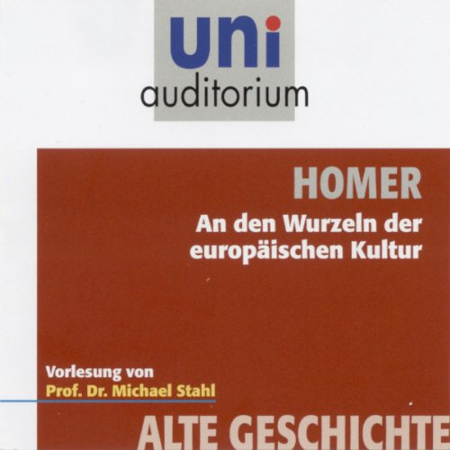 Homer - An den Wurzeln der europäischen Kultur (Uni-Auditorium) Titelbild