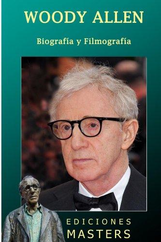 Woody Allen biografía y filmografía