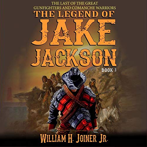 The Legend of Jake Jackson: Book Three  By  cover art