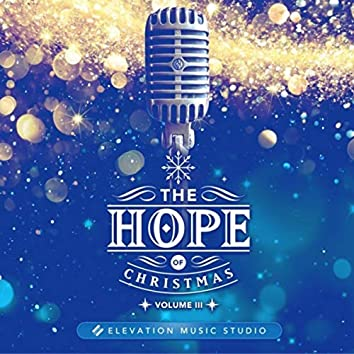 The Hope of Christmas, Vol. 3