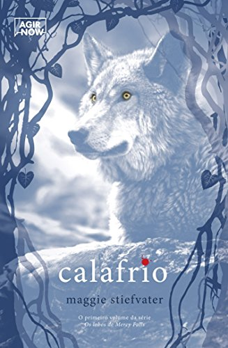 Calafrio. Os Lobos de Mercy Falls