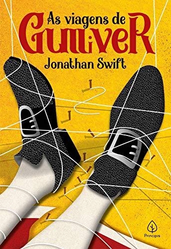 As viagens de Gulliver (Clássicos da literatura mundial)