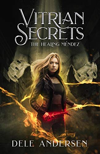 Vitrian Secrets: The Healing Méndez
