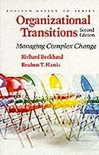 Organizational Transitions: Managing Complex Change (Addison-wesley Series on Organization Development)