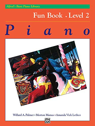 Alfred's Basic Piano Library Fun Book, Level 2