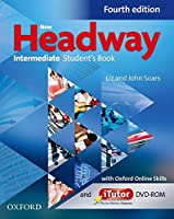 New Headway: Intermediate B1: Student's Book with iTutor and Oxford Online Skills: The world's most trusted English course