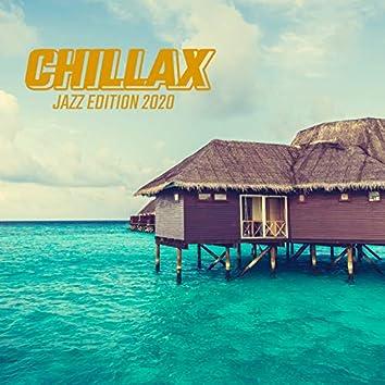 Chillax Jazz Edition 2020 – Lounge Bar Bossa, Relaxing Jazz Sounds, Chill Lounge, Instrumental Jazz Vibes