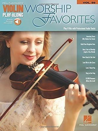 Worship Favorites Violin Play-Along Volume 59 (Book/Online Audio) (Hal Leonard Violin Play-Along) by Hal Leonard Corp.(2015-12-01)