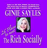 26 PLACES TO MEET THE RICH SOCIALLY by GINIE SAYLES