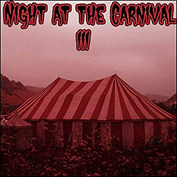 Night at the Carnival III