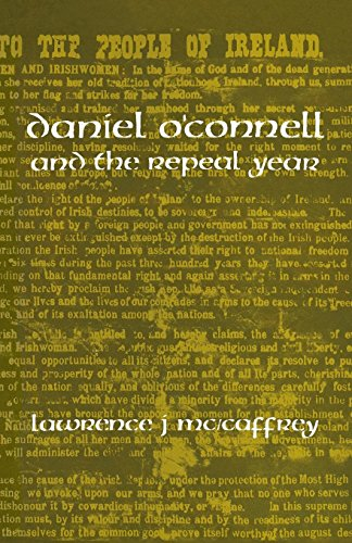 Daniel O'Connell and the Repeal Year (English Edition)