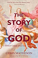 The Story of God: A Biblical Comedy About Love and Hate