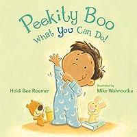 Peekity Boo What You Can Do!