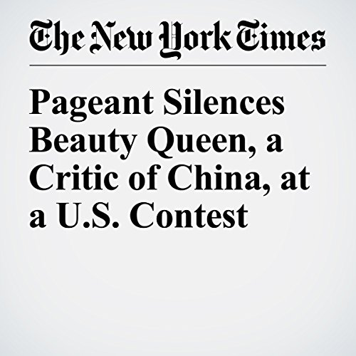 Pageant Silences Beauty Queen, a Critic of China, at a U.S. Contest audiobook cover art
