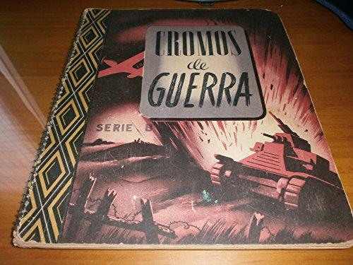 CROMOS DE GUERRA - Album Ediciones Victor - Incompleto