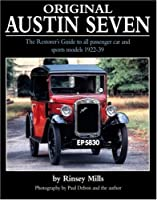 Original Austin Seven: The Restorer's Guide to all passenger car and sports models 1922-39 (Original Series)