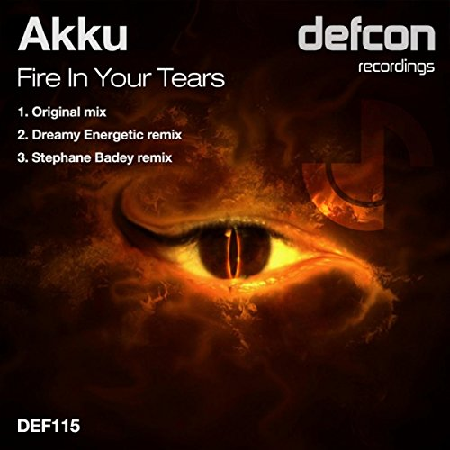 Fire In Your Tears (Stephane Badey Remix)