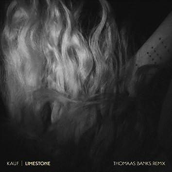 Limestone (Thomaas Banks Remix)