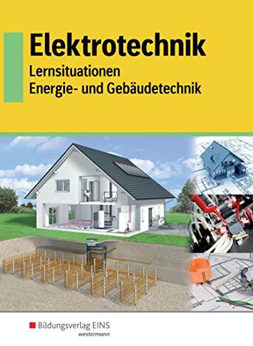 Elektrotechnik: Energie- und Gebäudetechnik: Schülerband: Energie- und Gebäudetechnik / Energie- und Gebäudetechnik: Schülerband