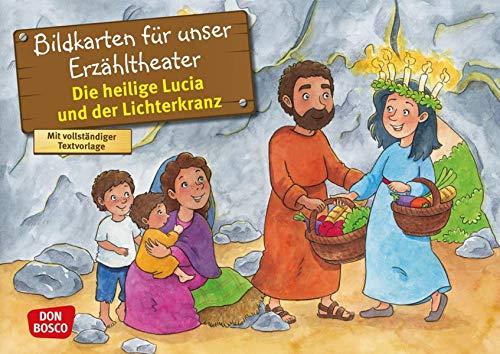 Die heilige Lucia und der Lichterkranz. Kamishibai Bildkartenset.: Entdecken - Erzählen - Begreifen: Vorbilder und Heilige. (Geschichten von Vorbildern und Heiligen für unser Erzähltheater)