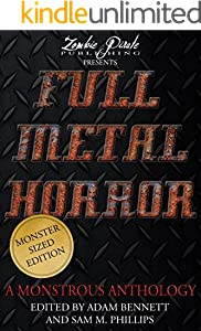 FULL METAL HORROR: A Monstrous Anthology (English Edition)
