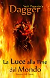 Dagger - La Luce alla Fine del Mondo — Un'Avventura Dark Fantasy