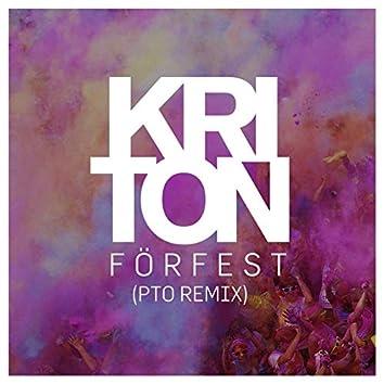 Förfest (PTO Remixes)