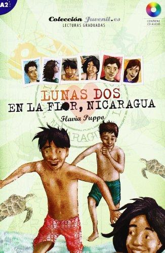 Lunas dos. En la Flor, Nicaragua: En La Flor Nicaragua + CD: 2