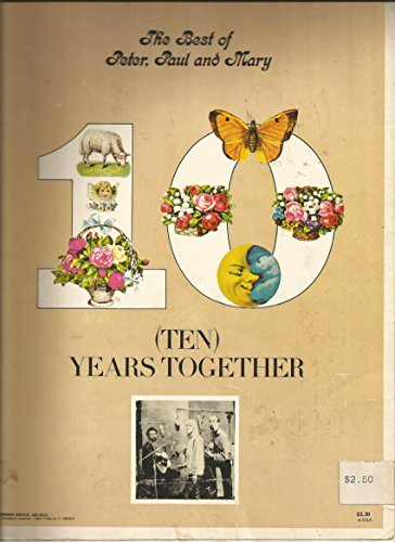 Best of Peter Paul & Mary Ten Years Together (Blowin In The Wind Piano Sheet Music)