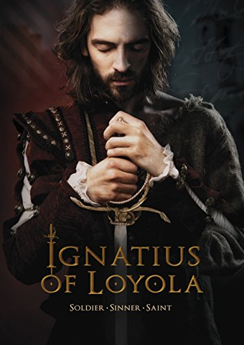 Ignace de Loyola Soldier-Sinner-Saint DVD