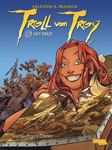 Troll von Troy 23: Art brut (23)