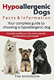 Hypoallergenic Dogs. Facts & Information. Your complete guide to choosing a hypoallergenic dog....