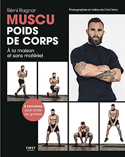 Muscu poids de corps, à la maison, sans matériel, méthode de musculation en 8 semaines