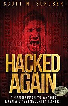 Hacked Again by [Scott N. Schober]