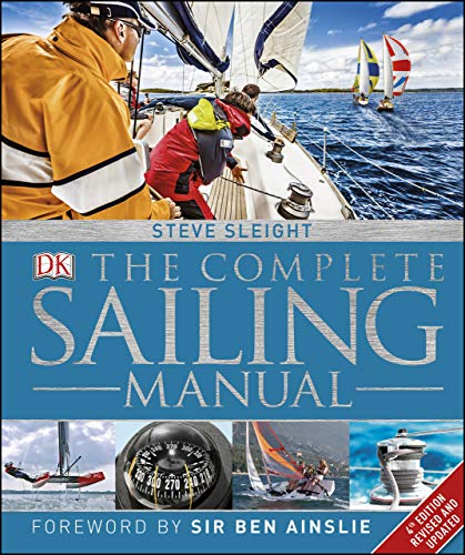 The Complete Sailing Manual (Dk Sports & Activities) (English Edition)